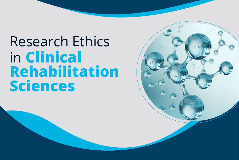 Research Ethics in Clinical Rehabilitation Sciences